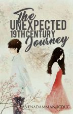 The Unexpected 19th Century Journey #Wattys2017 by ravenadammanucduc