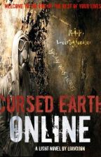 Cursed Earth Online (First Cycle) by Liamxion