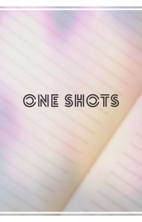 One Shots (Book 2) by mkelley1014