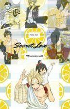 Fairy Tail - Secret Love by 0Muramasa0