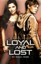 Loyal and Lost || The Scorch Trials by EmRose__