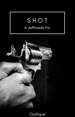 Shot: A Jeffmads Fic by BBCandbooks