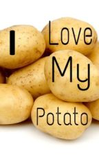 I love my potato by mr-moseby-