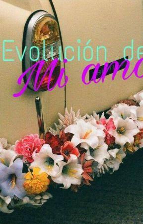 Evolución de mi amor. by NightingaleG