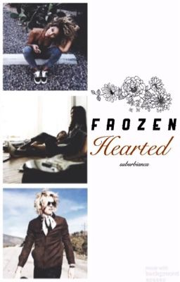 Frozen Hearted- A Ross Lynch Love Story (Book One)