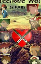 Teenage War ( Pokemon High school Fanfic) by Pupsey