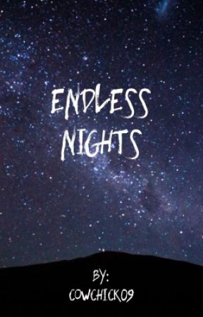 Endless Nights by cowchick09