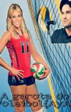 A garota do Voleibol(Aya) by Cici_Rbd