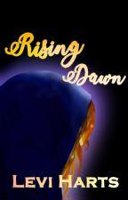 Rising Dawn by Love_Lillies