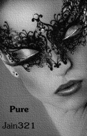 Pure by Jain321