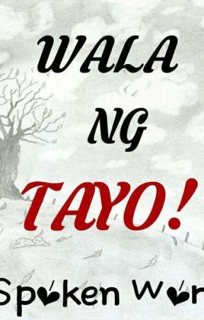 Image result for wala ng tayo