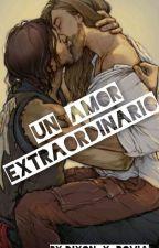 UN AMOR EXTRAORDINARIO (Daryl ×Jesus) by Dixon-y-rovia