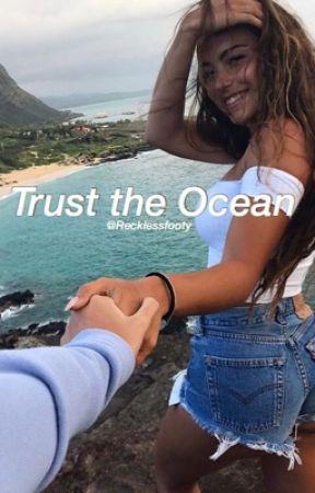 Trust the Ocean // @recklessfooty by recklessfooty