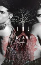 The Blame by Latersbaby_50