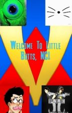Welcome To Little Butts NC! by PrincessJadea