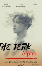 THE JERK ALPHA by DianNurHaliza