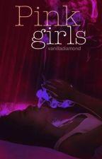 Pink Girls (Baigta) by vanilladiamond