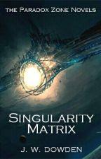 Singularity Matrix by jwdowden