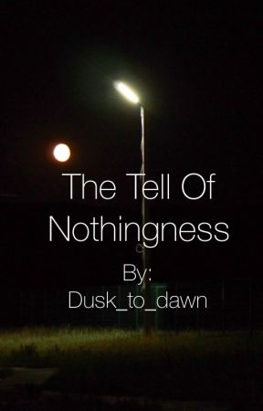 The tale of nothingness  by LauraFisk