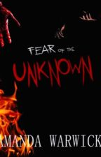 Fear of the Unknown  by Danny_Pleasant