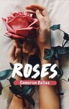 Roses |cameron dallas| by xbadgrlmx