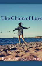 The Chain of Love by Novenssya31