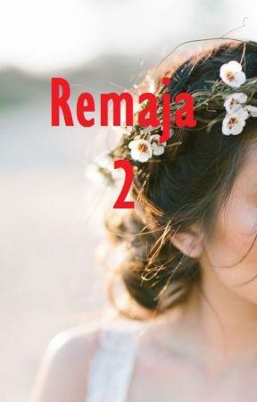 Remaja 2 by rfxxxx