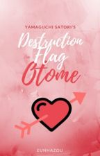 Destruction Flag Otome  by PazoWritter