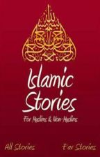 islamic stories  by MahmoodKhan71