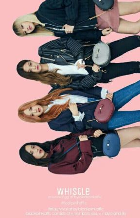 whistle° survival gg a.f by blackpinkoffic