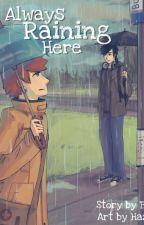 Always Raining Here [Tłumaczenie na polski] by j3sper