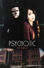 Psychotic. Harry Styles Fan Fiction. (Español). by espsycotic_