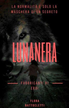 Lunanera-1-Fabbricanti di eroi by Lunanera003