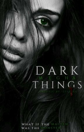 Dark Things by ballermegha