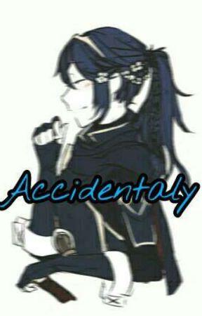 accidentaly by nadiadevf