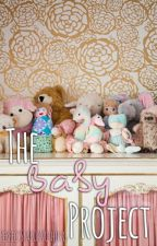 The Baby Project by Stephj_writes