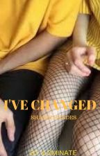 I've Changed /SM/ by Ilominate