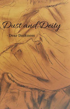 Dust and Deity - Dear Darkness by Steyarn