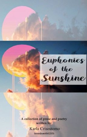 Euphonies of the Sunshine by wordsmith1215
