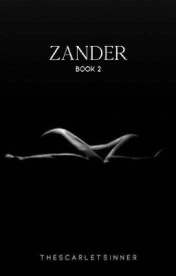 ZANDER [ON HOLD]
