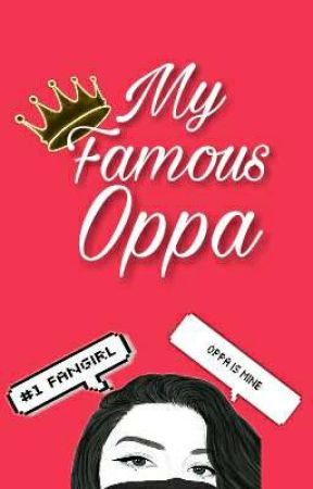 My Famous Oppa by prettyyeppeo