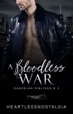 A Bloodless War by heartlessnostalgia