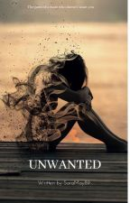 Unwanted by sara12321