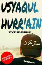 USYAQUL HURR'AIN (Lelaki Langit) by yuniiRmdhn02