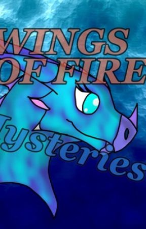 """Mysterys"" (a wings of fire fan fiction) by Cocopuppy2017"