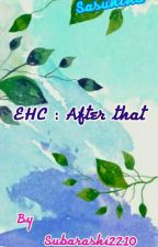 EHC : After that by subarashi2210