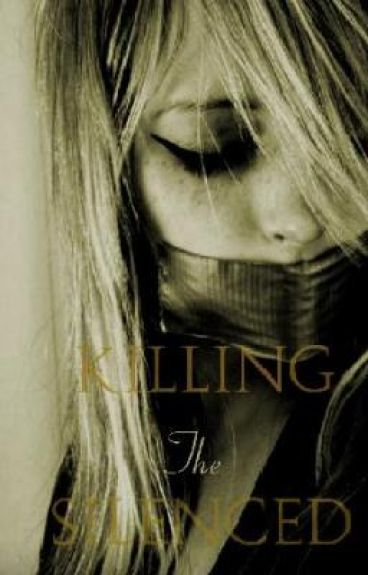 Killing The Silenced