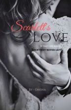 Scarlet Love [Completed]✔ by blush_girl96