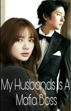 My Husband Is A Mafia Boss (On-going) by MessyDark