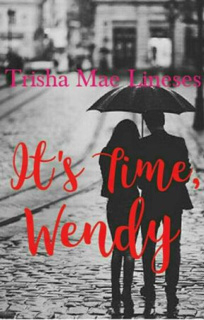 It's Time, Wendy by MestizangKulotchi